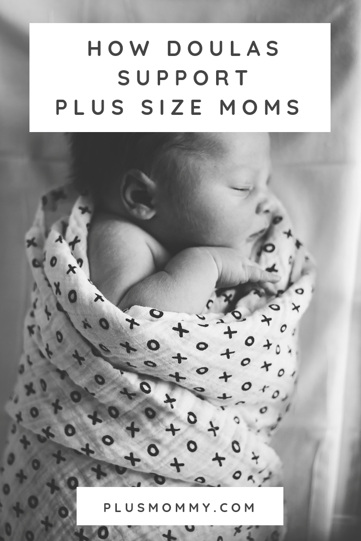 image text - How doulas support plus size moms