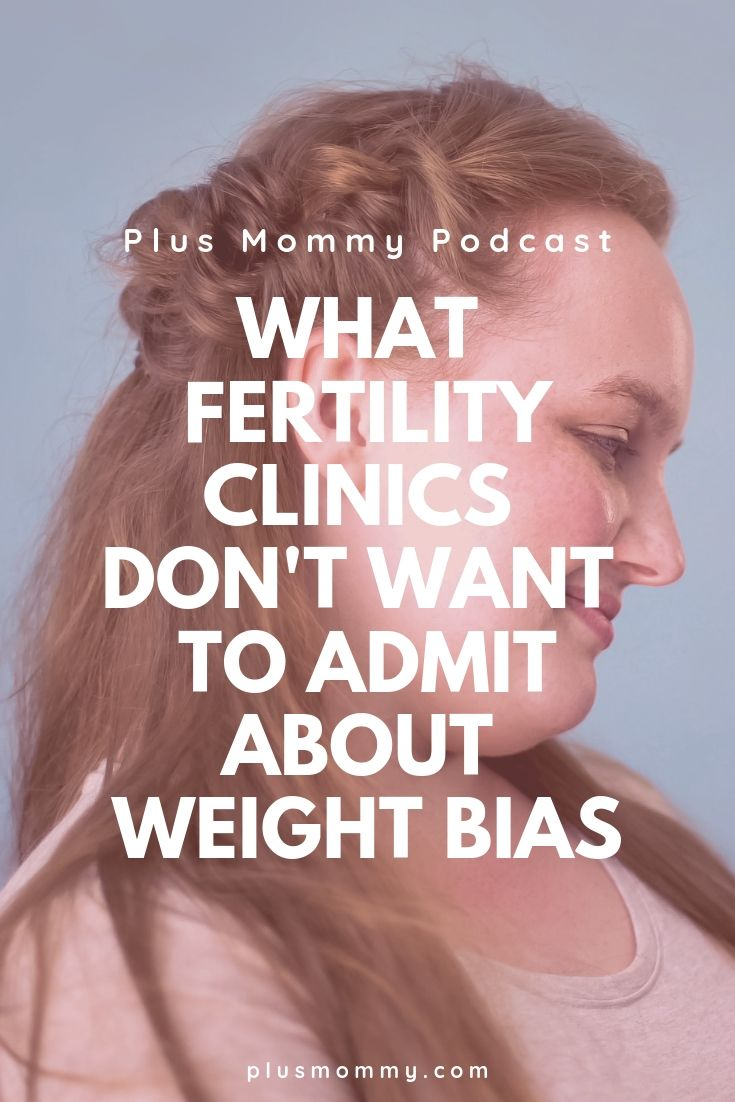 What Fertility Clinics Don't Want To Admit About Weight Bias