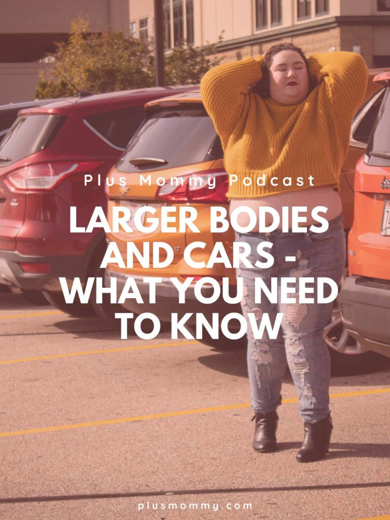 image text - larger bodies and cars - what you need to know