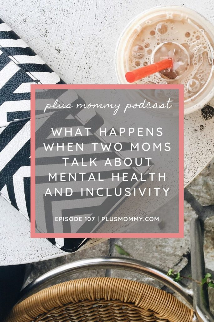 "coffee and purse with text, ""what happens when two moms talk about mental health and inclusivity"""