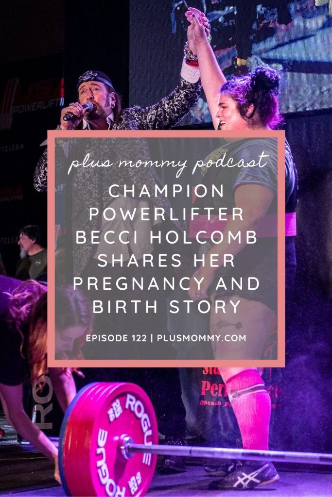 text on image Champion Powerlifter Becci Holcomb Shares Her Pregnancy And Birth Story
