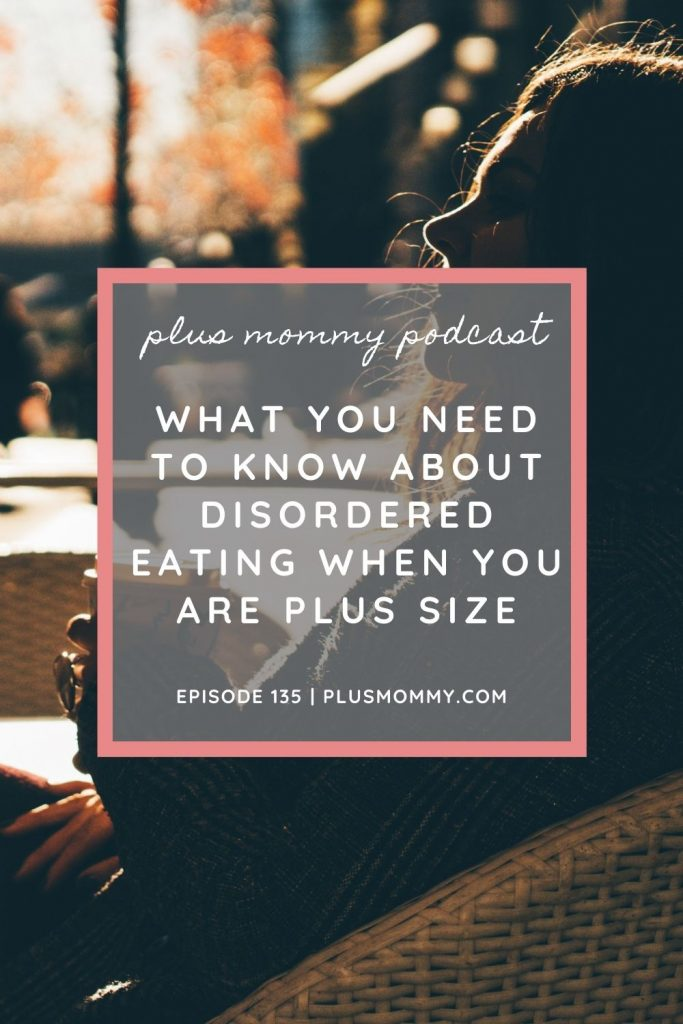 """plus size woman on the beach with text on image """"What You Need To Know About Disordered Eating When You Are Plus Size"""""""