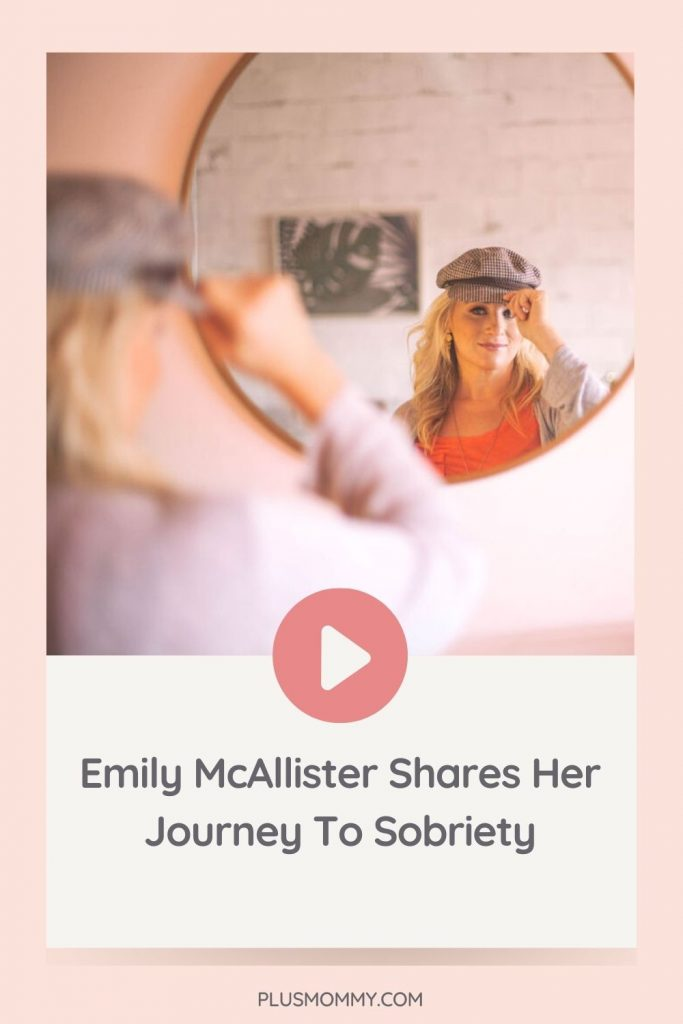 Text on image Emily McAllister Shares Her Journey To Sobriety
