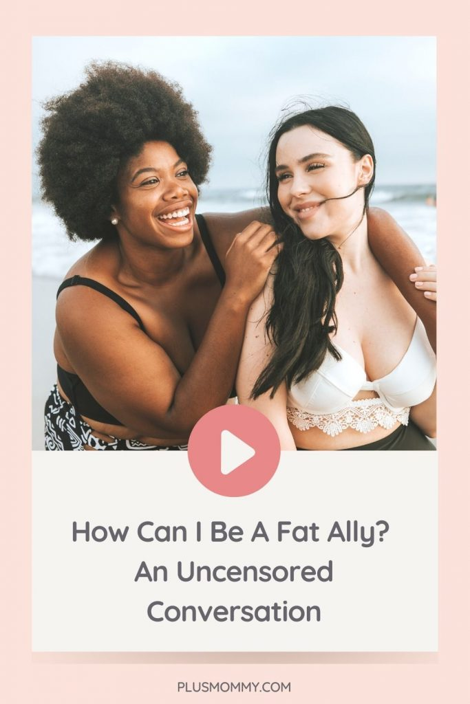 a plus size woman and a thin woman on the beach together - asking how can I be a fat ally