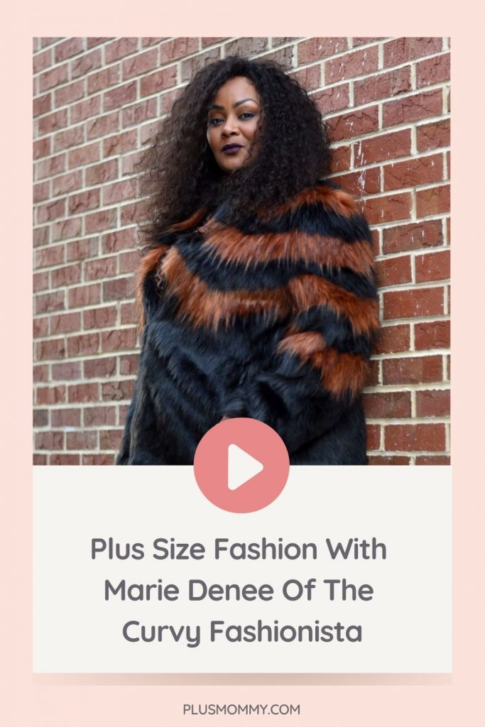 image text - plus size fashion with marie denee of the curvy fashionista