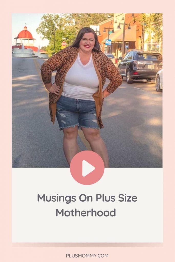 image text - musings on plus size motherhood