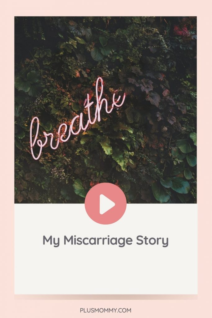 Text on image - breathe My Miscarriage Story